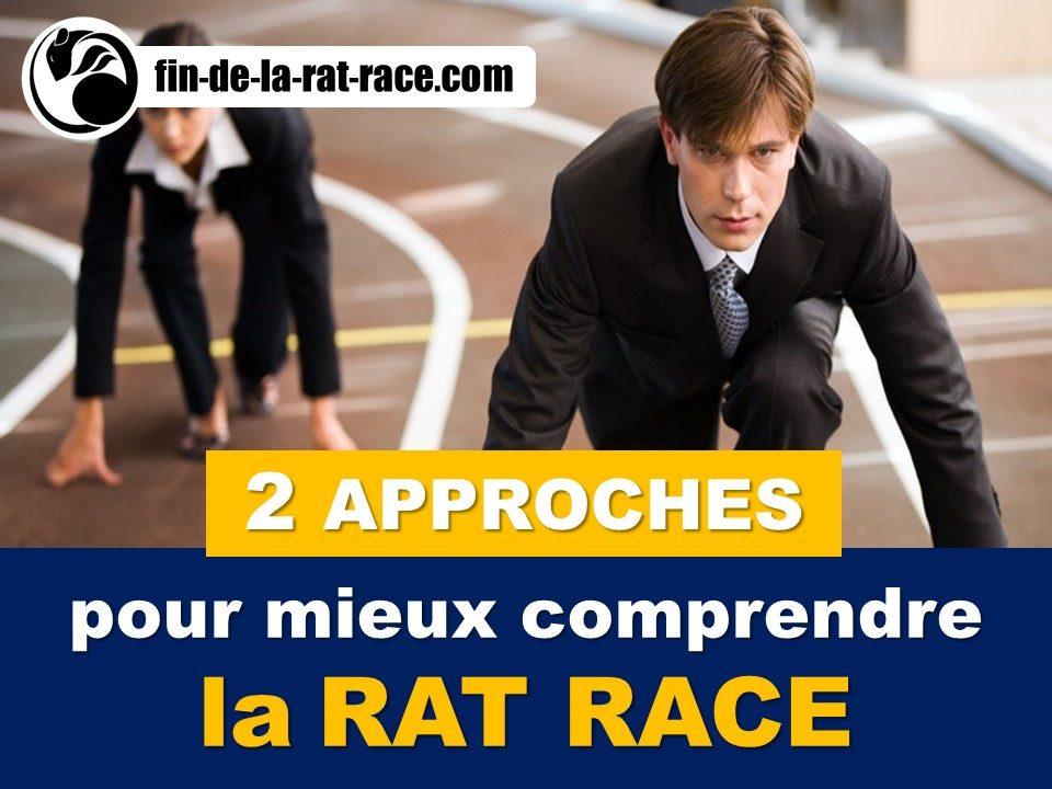 2 approches pour mieux comprendre la Rat Race