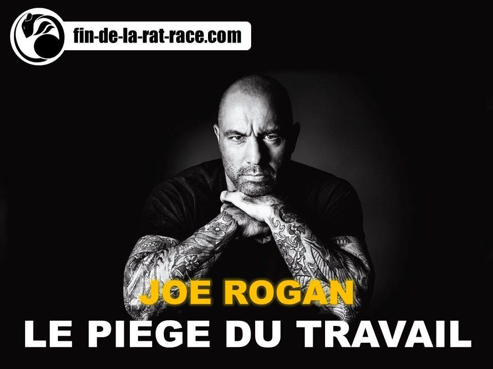 Sortir de la Rat Race et Joe Rogan : Le piège du travail dans nos sociétés modernes