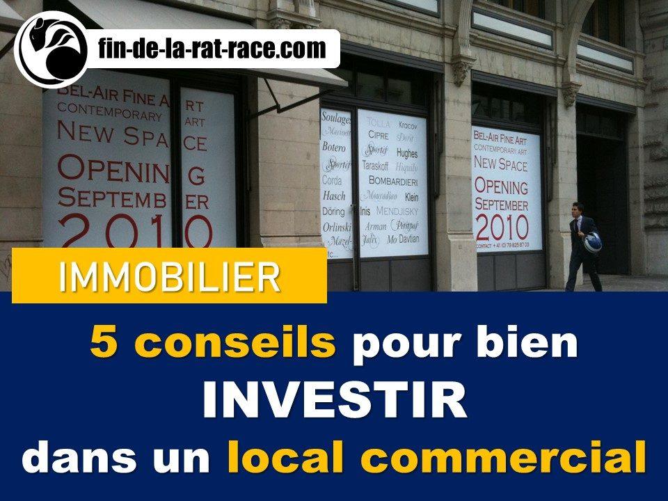 Liberté financière : 5 conseils pour investir dans un local commercial sans se tromper