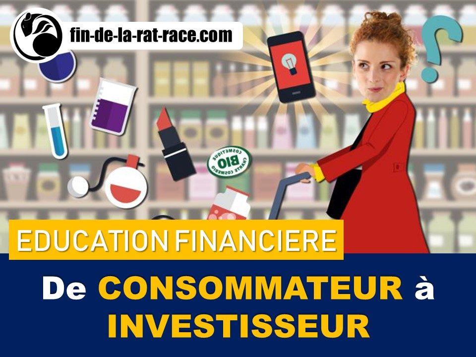 Liberté financière : passez du stade de consommateur à celui d'investisseur
