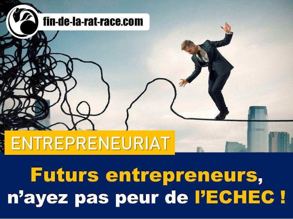 Liberté financière : futurs entrepreneurs, faut-il avoir peur de l'échec ?