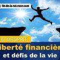 Liberté financière et défis de la vie