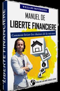 Manuel de la liberté financière : comment briser les chaines de la Rat Race