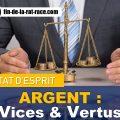 Liberté financière : les vertus et les vices de l'argent