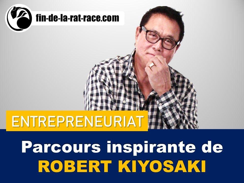 Liberté financière : Robert Kiyosaki - de SDF à Multi-millionnaire