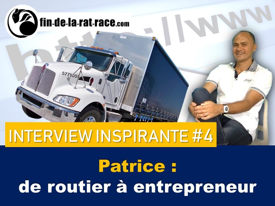 Liberté financière : interview inspirante de Patrice