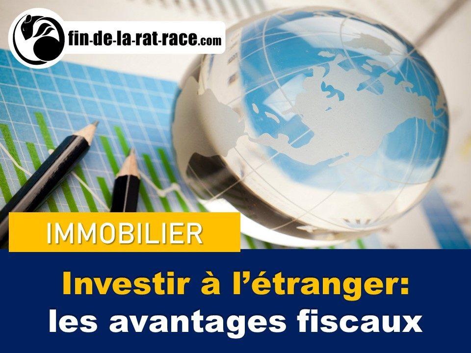 Liberté financière : investir à l'étranger et optimiser sa fiscalité