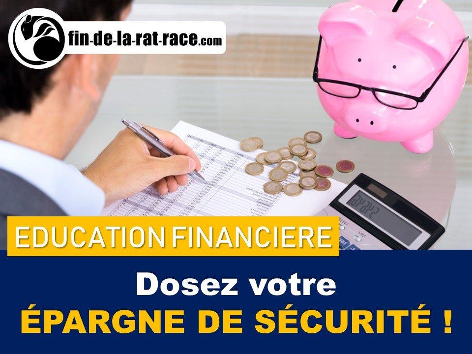 Liberté financière : dosez votre épargne de sécurité