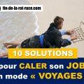 Sortir de la Rat Race : 10 solutions pour caler son job en mode « voyage »
