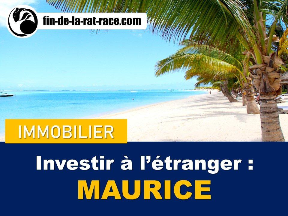 Liberté financière : Investissement immobilier à l'étranger - île Maurice