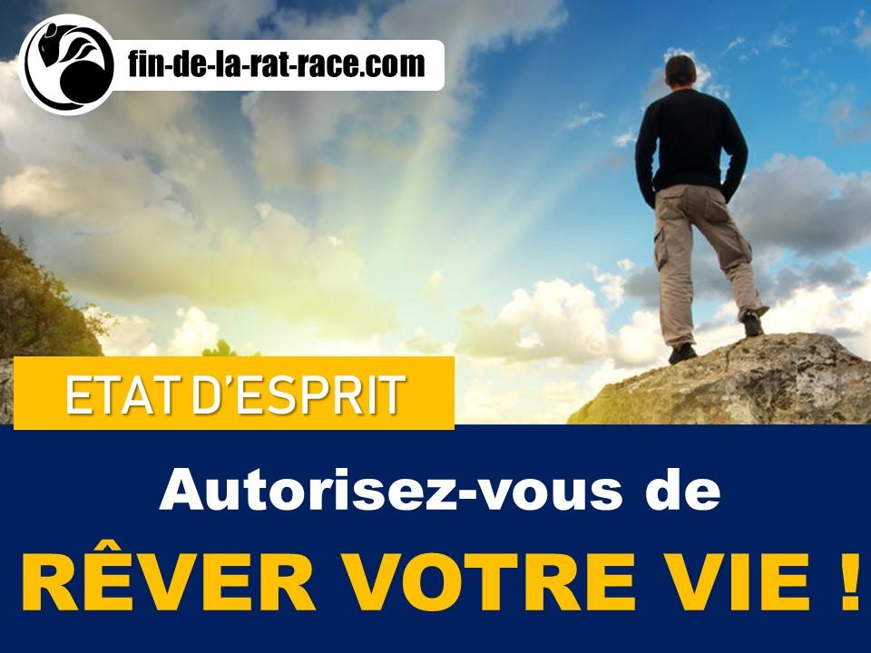 Sortir de la Rat Race : Autorisez-vous à rêver votre vie