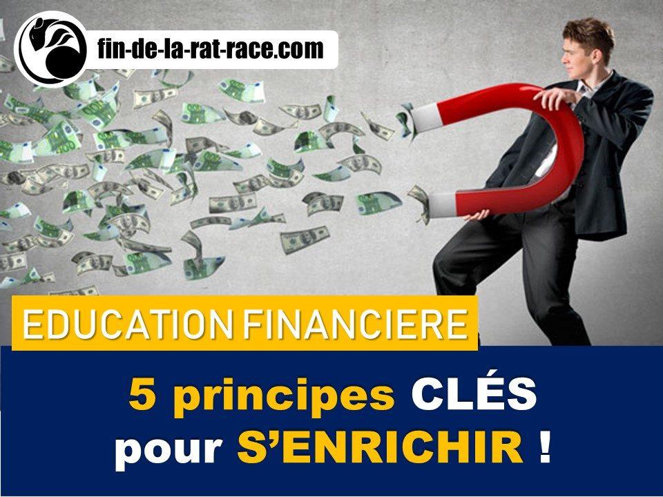 Liberté financière : 5 principes clés pour s'enrichir