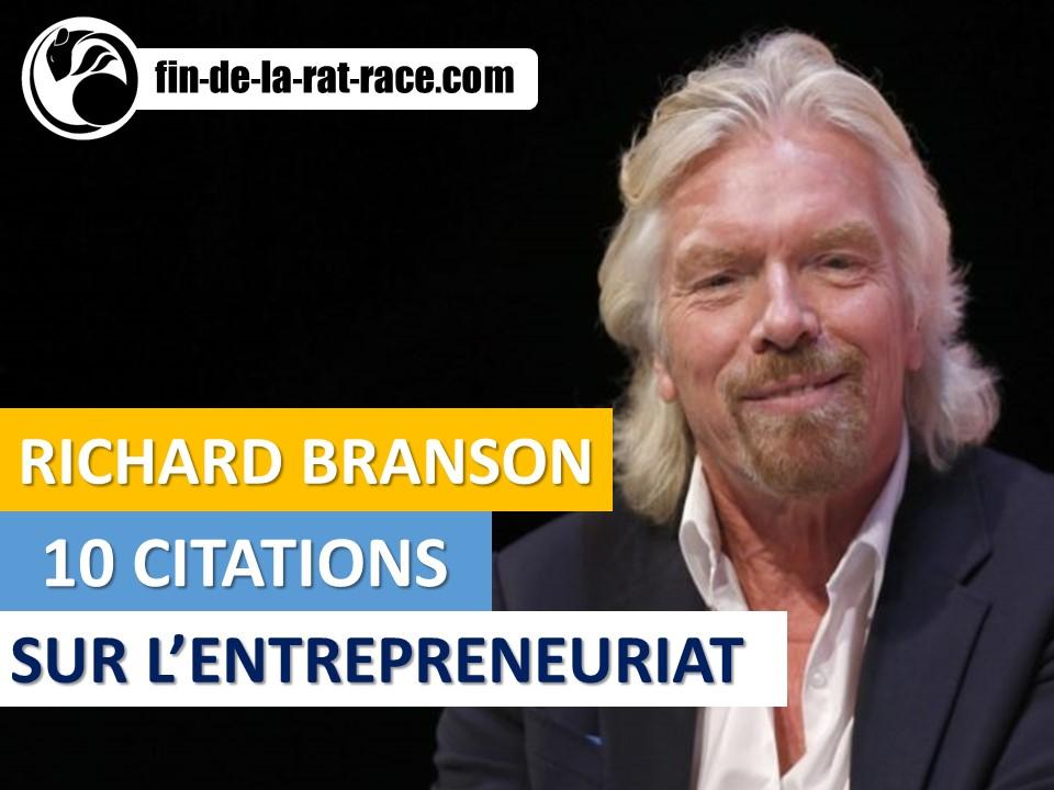 Liberté financière : 10 citations de Richard Branson sur l'entrepreneuriat