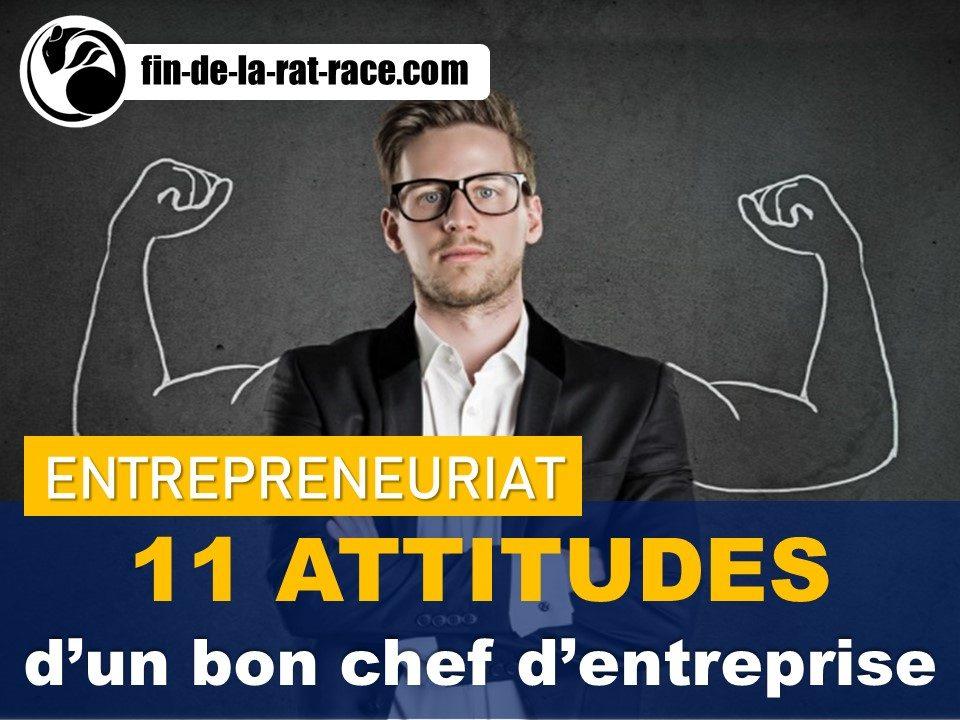 Liberté financière : 11 attitudes d'un bon chef d'entreprise