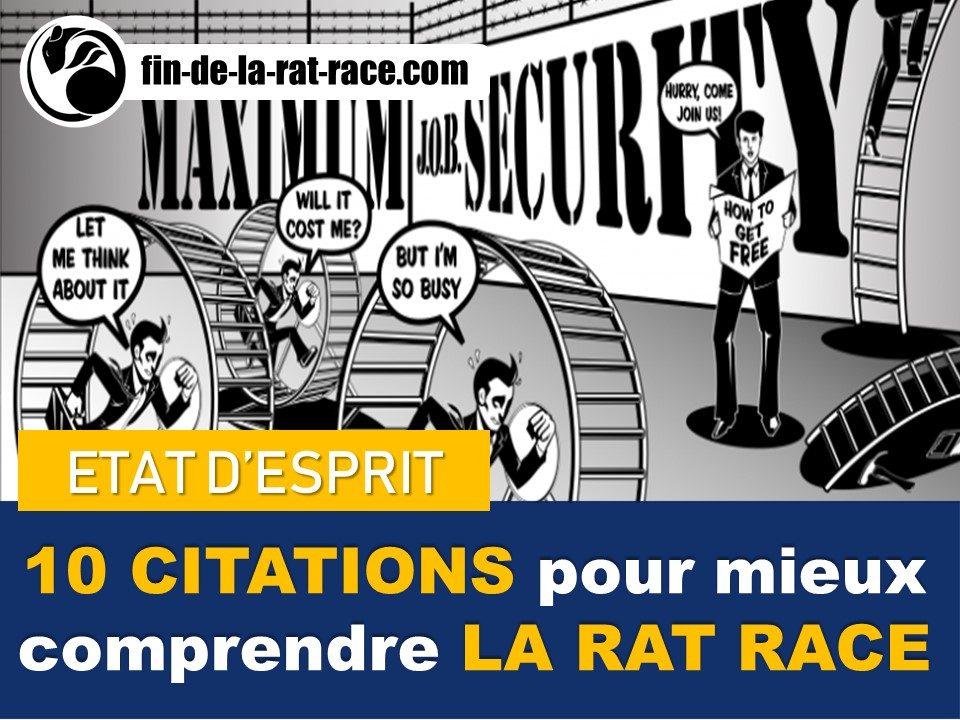 Liberté financière : 10 citations pour mieux comprendre la Rat Race