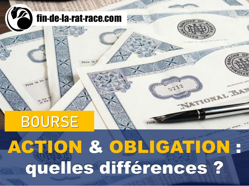 Liberté financière : la différence entre l'action et obligation