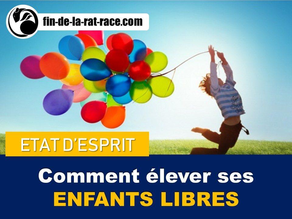 Sortir de la Rat Race : comment élever ses enfants libres