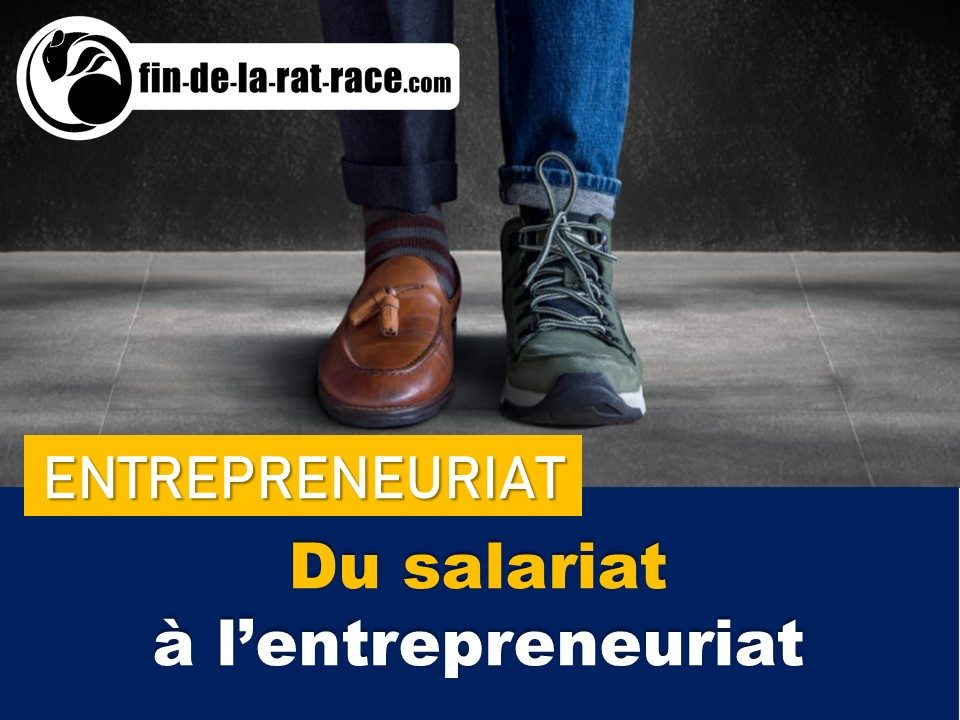 Du salariat à l'entrepreneuriat : liberté financière